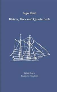 Klüver, Back und Quarterdeck