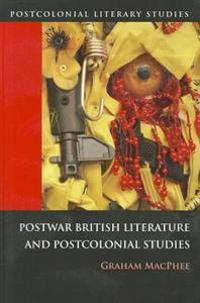 Postwar British Literature and Postcolonial Studies