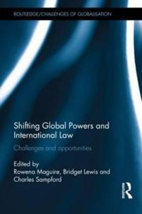 Shifting Global Powers and International Law