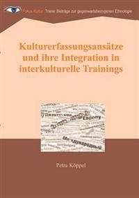 Kulturerfassungsans Tze Und Ihre Integration in Interkulturelle Trainings