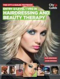 CityGuilds Textbook: Entry 3/level 1 VRQ in Hairdressing and Beauty Therapy
