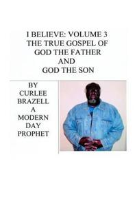 The True Gospel of God the Father and God the Son