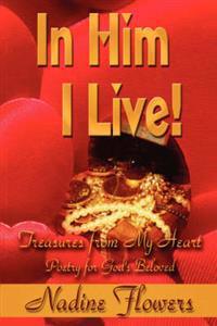 In Him I Live!