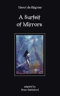 A Surfeit of Mirrors