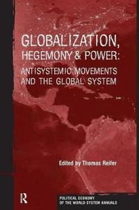 Globalization, Hegemony & Power