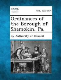 Ordinances of the Borough of Shamokin, Pa.