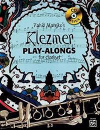 Vahid Matejko's Klezmer Play-Alongs for Clarinet [With CD (Audio)]