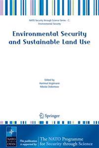 Environmental Security And Sustainable Land Use
