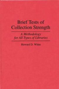 Brief Tests of Collection Strength