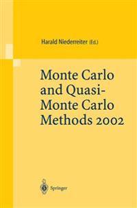 Monte Carlo and Quasi-Monte Carlo Methods 2002