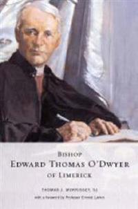 Bishop Edward Thomas O'Dwyer of Limerick, 1842-1917