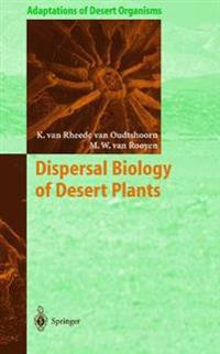 Dispersal Biology of Desert Plants