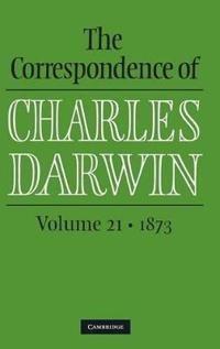 The Correspondence of Charles Darwin, 1873
