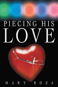 Piecing His Love