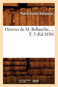 Oeuvres de M. Ballanche. Tome 3 (�d.1830)
