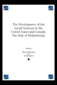 The Development of the Social Sciences in the United States and Canada