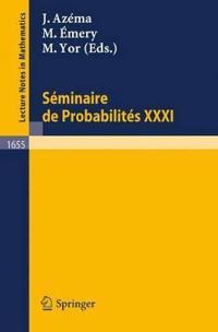 Seminaire de Probabilites