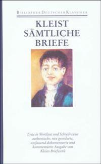 Briefe von und an Heinrich von Kleist 1793 - 1811