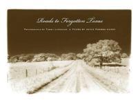 Roads to Forgotten Texas