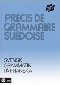Målgrammatiken Svensk grammatik på franska
