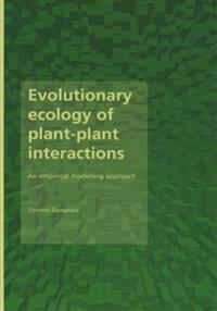 Evolutionary Ecology of Plant-Plant Interactions