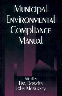 Municipal Environmental Compliance Manual