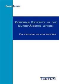 Zyperns Beitritt in Die Europ Ische Union