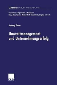 Umweltmanagement Und Unternehmungserfolg