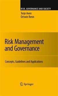 Risk Management and Governance: Concepts, Guidelines and Applications