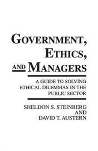 Government, Ethics and Managers