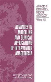 Advances in Modelling and Clinical Applications of Intravenous Anaesthesia