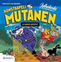 Konstaapeli Mutanen ja kanien arvoitus