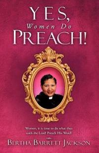 Yes, Women Do Preach!