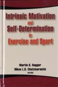 Intrinsic Motivation and Self-Determination in Exercise and Sport