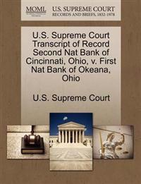 U.S. Supreme Court Transcript of Record Second Nat Bank of Cincinnati, Ohio, V. First Nat Bank of Okeana, Ohio