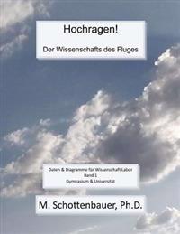 Hochragen! Der Wissenschafts Des Fluges: Daten & Diagramme Für Wissenschaft Labor