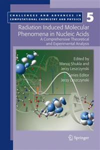 Radiation Induced Molecular Phenomena in Nucleic Acids