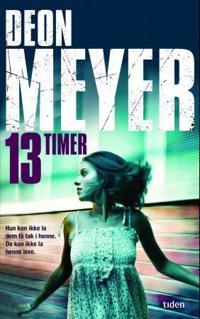 13 timer - Deon Meyer | Ridgeroadrun.org