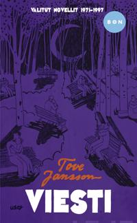Viesti. Valitut novellit 1971-1997