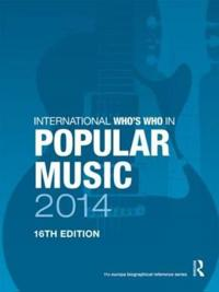 International Who's Who in Popular Music 2014