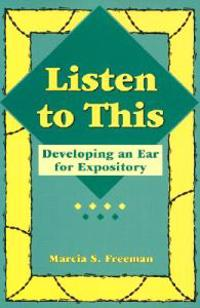 Listen to This: Developing an Ear for Expository