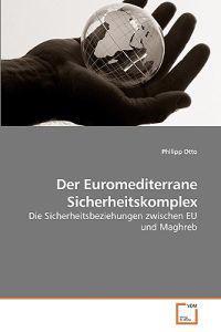Der Euromediterrane Sicherheitskomplex