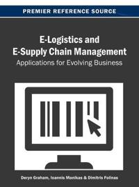 E-Logistics and E-Supply Chain Management