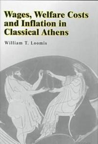 Wages, Welfare Costs, and Inflation in Classical Athens