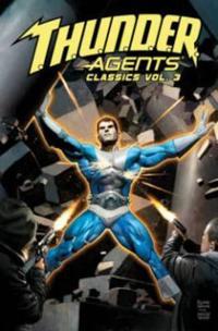 T.h.u.n.d.e.r. Agents Classics 3