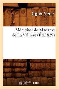 M�moires de Madame de la Valli�re (�d.1829)