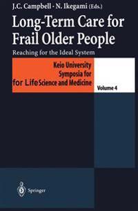 Long-Term Care for Frail Older People