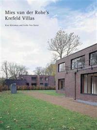 Mies Van Der Rohe - the Krefeld Villas