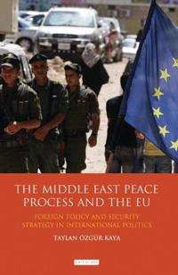 The Middle East Peace Process and the EU