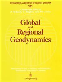 Global and Regional Geodynamics